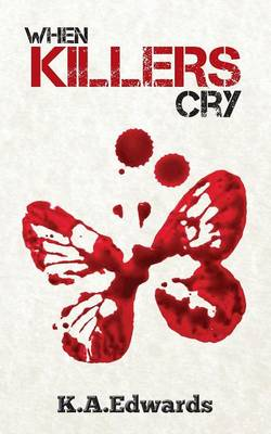 When Killers Cry (Paperback)