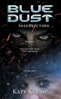 Blue Dust: Insurrection - Blue Dust 3 (Paperback)