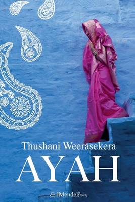 Ayah: A Tale of Survival Love and Revenge (Paperback)