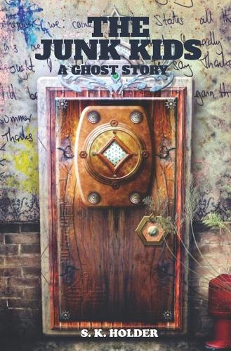The Junk Kids: A Ghost Story (Paperback)