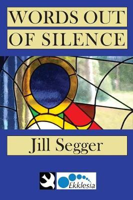 Words Out of Silence (Paperback)