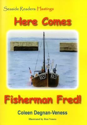 Here Comes Fisherman Fred - Seaside Readers 2 (Paperback)