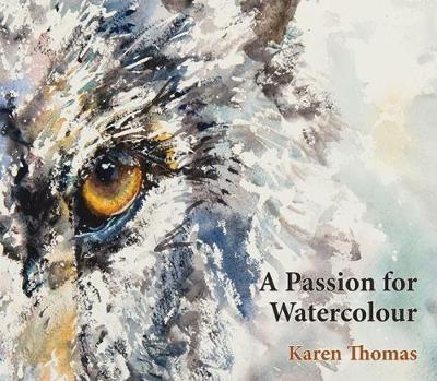 A A Passion for Watercolour (Paperback)