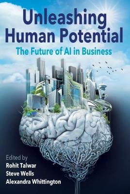 Unleashing Human Potential: The Future of AI in Business (Paperback)