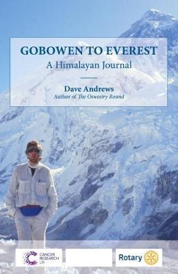 Gobowen to Everest: A Himalayan Journal (Paperback)