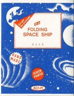 Folding Space Ship: Escape the Problems in a ... (Paperback)