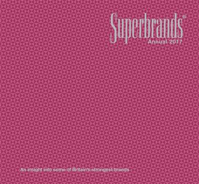 Superbrands Annual 2017 (Hardback)