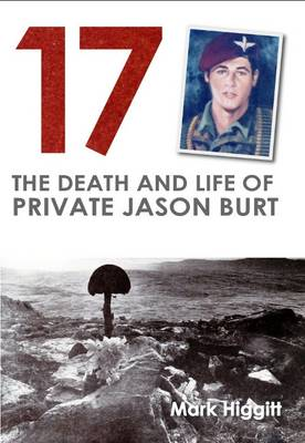 17: The Death and Life of Private Jason Burt (Paperback)