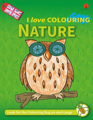 I Love Colouring: 2: Nature (Paperback)