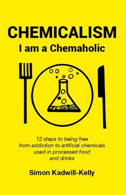 Chemicalism: I am a Chemaholic (Paperback)