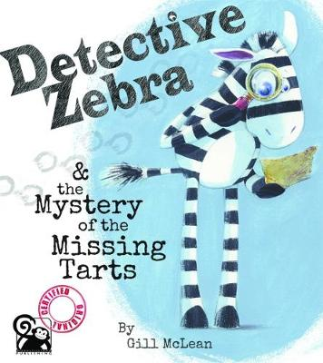 Detective Zebra: 1: And the Mystery of the Missing Tarts (Paperback)