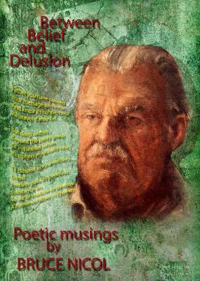 Between Belief and Delusion: Poetry and Musings (Paperback)
