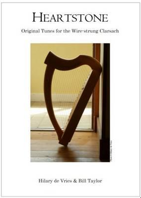 Heartstone: Original Tunes for the Wire-Strung Clarsach