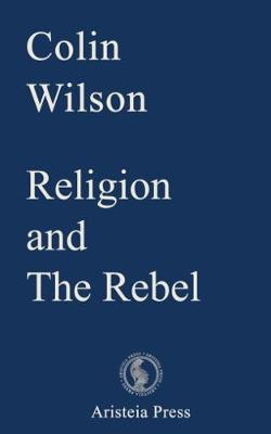 Religion and The Rebel - Outsider Cycle (Paperback)