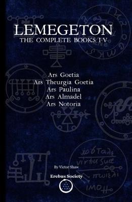 Lemegeton: The Complete Books I-V (Paperback)