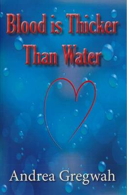 Blood is Thicker Than Water (Paperback)