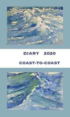 Coast-to-Coast Diary 2020 - 1 (Hardback)
