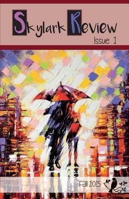 Skylark Review: Issue 1 (Paperback)