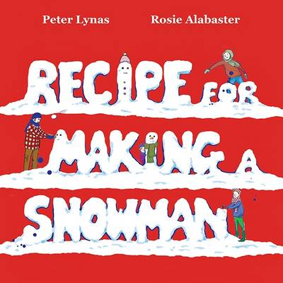Recipe for Making a Snowman (Paperback)
