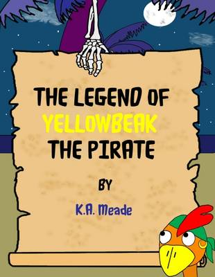 The Legend of Yellowbeak the Pirate - The Bears 2 (Paperback)