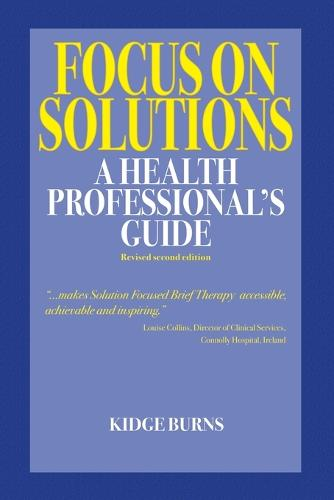 Focus on Solutions: A Health Professional's Guide 2016 (Paperback)