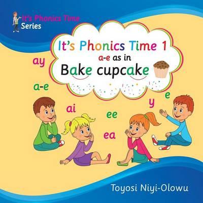 It's Phonics Time 1 - It's Phonics Time 1 (Paperback)