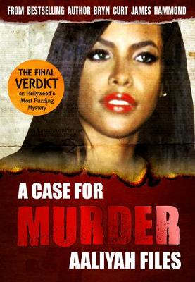 A Case for Murder: Aaliyah Files - A Case for Murder 3 (Paperback)