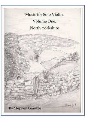 Music for Solo Violin: Vol. 1: North Yorkshire (Paperback)