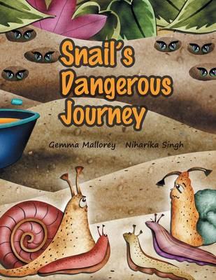Snail's Dangerous Journey (Paperback)