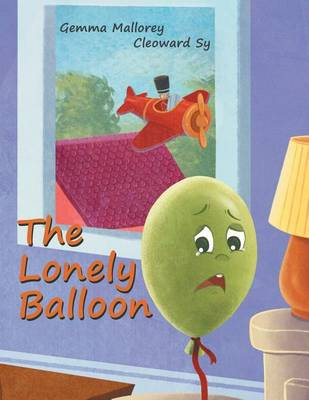 The Lonely Balloon (Paperback)