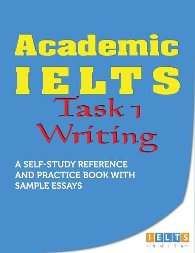 Academic IELTS - Task 1 Writing (Paperback)