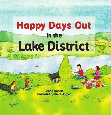 Happy Days Out in the Lake District (Paperback)