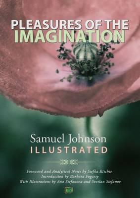 Pleasures of the Imagination, Samuel Johnson Illustrated (Hardback)
