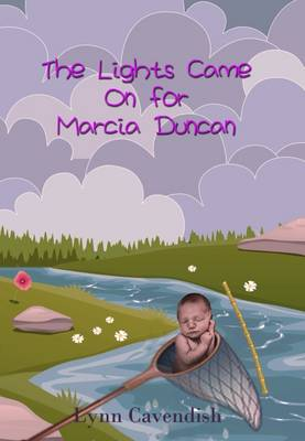 The Lights Came on for Marcia Duncan (Paperback)