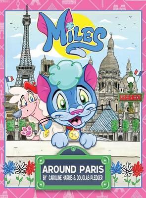 Miles Around Paris (Hardback)