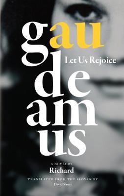 Gaudeamus: [Let us rejoice] (Paperback)