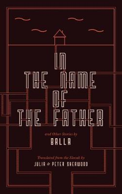 In the Name of the Father and Other Stories (Hardback)