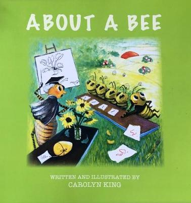 ABOUT ABOUT A BEE (Paperback)