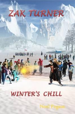 Zak Turner - Winter's Chill: Bk.5 (Paperback)