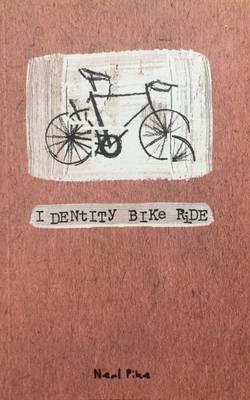 Identity Bike Ride (Paperback)