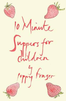 10 Minute Suppers for Children (Hardback)