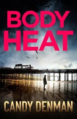 Body Heat - Jocasta Hughes Mysteries 2 (Paperback)