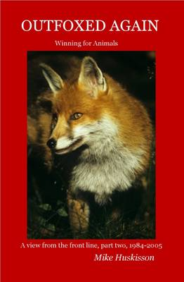 Outfoxed Again: Winning for Animals (Paperback)