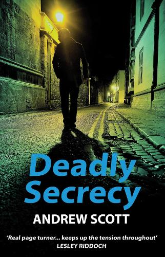 Deadly Secrecy - Willie Morton Scottish mystery thriller series 1 (Paperback)