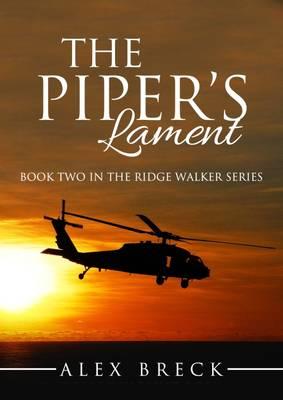 The Piper's Lament: The Second Ridge Walker Novel - The Ridge Walker Series 2 (Paperback)