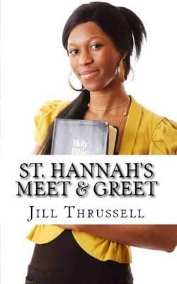 St Hannah's: Meet & Greet (Paperback)