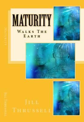 Maturity: Walks the Earth (Paperback)