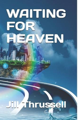 Waiting for Heaven (Paperback)