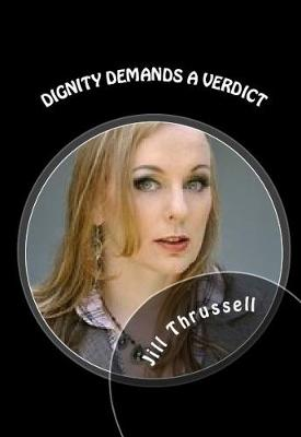 Dignity Demands a Verdict (Paperback)