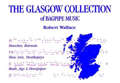 The Glasgow Collection (Paperback)